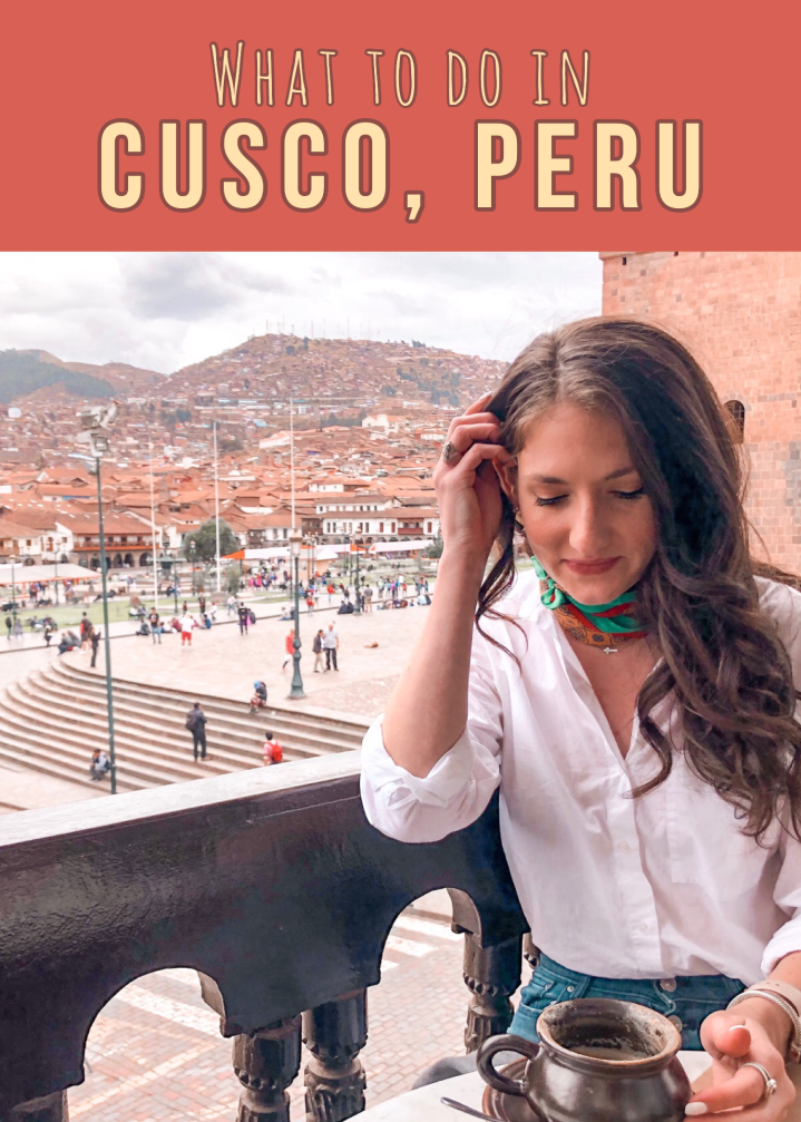 Travel Guide: What to do in Cusco, Peru